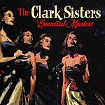 The Clark Sisters Essential Masters