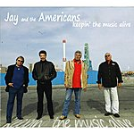 Jay & The Americans Keepin' The Music Alive