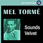 Mel Tormé Sounds Velvet