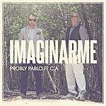Probly Pablo Imaginarme (Feat. Carlos Arroyo) - Single