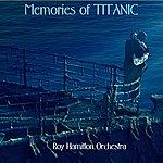 Roy Hamilton Memories Of Titanic