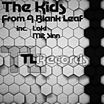 The Kids From A Blank Leaf