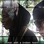 Brenda Man With A Broken Heart - Single