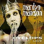 Marilyn Manson Cyclops (Live)