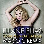 Eliane Elias Toda Menina Baiana (Mario C Remix)