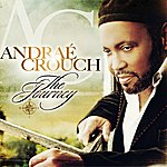 Andraé Crouch The Journey