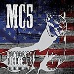 MC5 Motor City Rebels