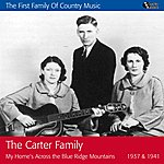The Carter Family My Home's Across The Blue Ridge Mountains