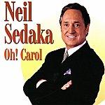 Neil Sedaka Neil Sedaka - Oh! Carol