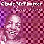 Clyde McPhatter Lovey Dovey