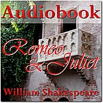 William Shakespeare Romeo And Juliet - Audiobook