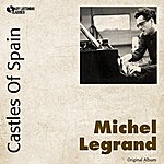 Michel Legrand Castles Of Spain (Original Album)
