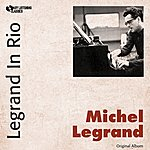 Michel Legrand Legrand In Rio (Original Album)
