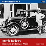 Jimmie Rodgers Mississippi Delta Blues (The Blue Yodeler, Vol. 5)