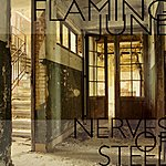 Flaming June Nerves Of Steel