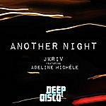 JKriv Another Night (Feat. Adeline Michele)