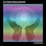 Lythion Lift Every Voice And Sing