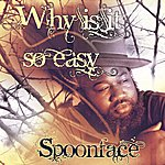 Spoonface Kizomba Love: Why Is It So Easy (For You To Leave Me)