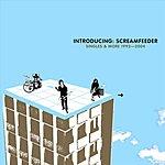 Screamfeeder Intruducing: Screamfeeder (Singles & More 1992-2004)