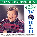 Frank Patterson What A Wonderful World