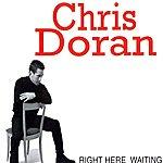 Chris Doran Right Here Waiting