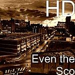 HD Even The Sco