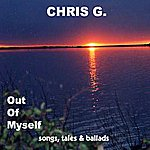 Chris G. Out Of Myself
