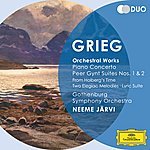 Gothenburg Symphony Orchestra Grieg: Orchestral Works - Piano Concerto; Peer Gynt Suites Nos.1 & 2; From Holberg's Time; Two Elegiac Melodies; Lyric Suite