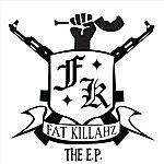 Fat Killahz The E.P.