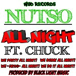 Nutso All Night (Feat. Chuck) - Single