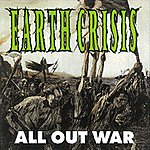 Earth Crisis All Out War