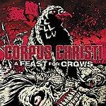 Corpus Christi A Feast For Crows