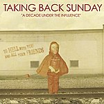 Taking Back Sunday A Decade Under The Influence