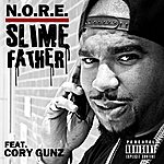 N.O.R.E. Slimefather (Feat. Cory Gunz) - Single