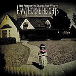 Hawthorne Heights The Silence In Black And White