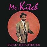 Lord Kitchener Mr. Kitch