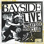 Bayside Live At The Bayside Social Club