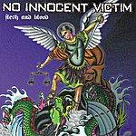 No Innocent Victim Flesh And Blood