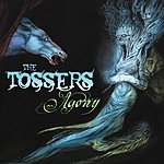 The Tossers Agony