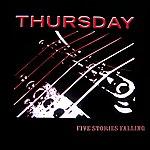 Thursday Five Stories Falling