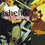 Shelter When 20 Summers Pass