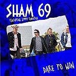 Sham 69 Dare To Win