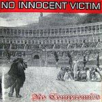 No Innocent Victim No Compromise