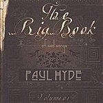 Paul Hyde The Big Book Of Sad Songs, Vol. 1
