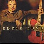 Eddie Bush Eddie Bush