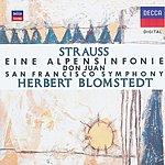 San Francisco Symphony Orchestra Strauss, R.: Eine Alpensinfonie; Don Juan