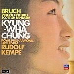 Kyung-Wha Chung Bruch: Violin Concerto; Scottish Fantasia (CD 12 Of 50)