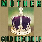 Mother Gold Record