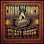 Carlos Del Junco Steady Movin'