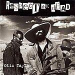 Otis Taylor Respect The Dead